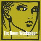【中古】THE ROOM WEEKENDER 15TH/オムニバスCDアルバム/ジャズ/フュージョン