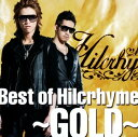 【中古】Best of Hilcrhyme 〜GOLD〜/ヒルクライムCDアルバム/邦楽