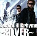 【中古】Best of Hilcrhyme 〜SILVER〜/ヒルクライムCDアルバム/邦楽