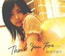【中古】Thank You For.../岩田さゆり