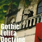 【中古】Gothic Lolita Doctrine/妖精帝國CDアルバム/アニメ