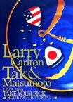 【中古】Larry Carlton&Tak Matsumoto LIVE 2010… 【DVD】/ラリー・カールトン&松本孝弘