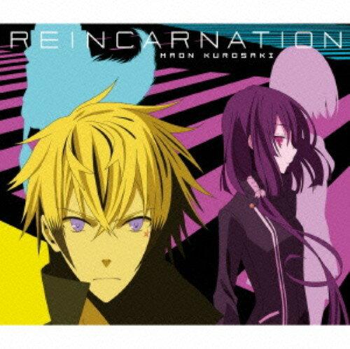 サウンドトラック, TVアニメ REINCARNATION()(DVD)CD