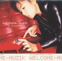 【中古】welcome−muzik/広瀬香美CDアルバム/邦楽
