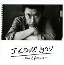 【中古】I LOVE YOU−now&forever−/桑田佳祐CDアルバム/邦楽