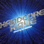 【マラソン中最大P28倍】【SOY受賞】【中古】HARDCORE RAVE/DJ URAKEN