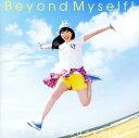 【中古】Beyond Myself!/田所あずさCDアルバム/アニメ