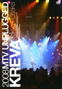 【中古】MTV UNPLUGGED KREVA 【DVD】/KREVA...