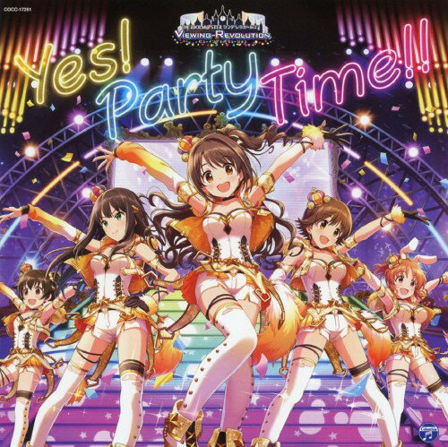 サウンドトラック, TVアニメ THE IDOLMSTER CINDERELLA GIRLS VIEWING REVOLUTION Yes Party Time()()()()()CD