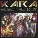 【中古】エレクトリックボーイ(初回限定盤A)(DVD付)/KARACDシングル/ワールドミュージック