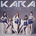 【中古】エレクトリックボーイ(初回限定盤B)(フォトブック付)/KARACDシングル/ワールドミュージック