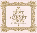 【SS中P5倍】【中古】The BEST History of GARNET CROW at the crest...(初回生産限定盤)/GARNET CROWCDアルバム/邦楽