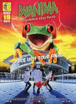 【中古】WANIMA/JUICE UP!! TOUR FINAL 【DVD】/WANIMA