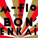 【SS中P5倍】【中古】m−flo DJ MIX BON! ENKAI/m−floCDアルバム/邦楽