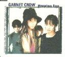 【中古】Mysterious Eyes/GARNET CROWCDシングル/邦楽