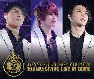 【中古】THANKSGIVING LIVE IN DOME LIVE CD/JUNSU/JEJUNG/YUCHUNCDアルバム/ワールドミュージック