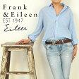 Frank&Eileen フランク&アイリーン 長袖 シャツ レディース EILEEN 611070498-1110【コンビニ受取対応商品】