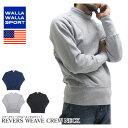 WALLA WALLA SPORT ワラワラスポーツ スウェット トレーナー 10.5オンス 10.5oz CREW NECK SWEAT