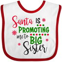 Inktastic - Santa is promoting me to Big Sister Baby Bib White/Red 2df39