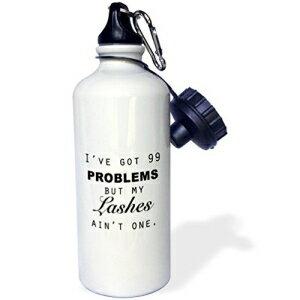 自転車用アクセサリー, ウォーターボトル 3dRose wb2231701 IVE GOT 99 PROBLEMS BUT MY LASHES AINT ONE Sports Water Bottle, 21 oz, White