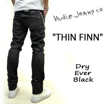 【人気】 NUDIE JEANS のブラックデニム☆ ヌーディージーンズ THIN FINN 【 DRY EVER BLACK / ドライエバーブラック 】THINFINN オールブラック DRY COLD BLACKの後継モデルNUDIE JEANS ヌーディー ストレッチ入り人気モデル