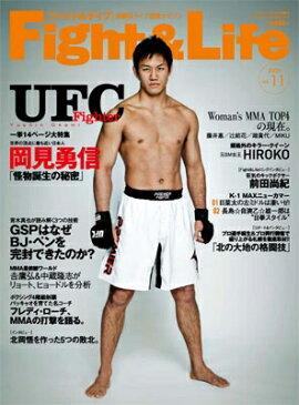 アイアンマン3月号増刊 Fight & Life (ファイト&ライフ) Vol.11