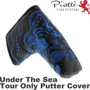 Piretti ピレッティ Tour Only Putter Cover Under The Sea  ツアーオンリー パターカバー アンダーザシー