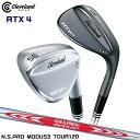 クリーブランドゴルフ RTX 4 ウェッジ ブラックサテン ツアーサテン 仕上げ NS PRO MODUS3 TOUR120 S スチールシャフト RTX-4 Cleveland Golf・・・