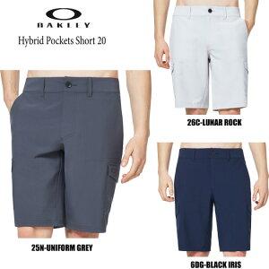 【50%OFFセール】オークリー ハイブリッドポケット ショートパンツ20(FOA400123)2020春夏 耐久性撥水