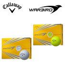 キャロウェイウォーバードゴルフボールCallawayWARBIRDボール1ダース12個入りゴルフ