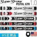 スーパーストローク SUPER STROKE 2017 ピストル GT...