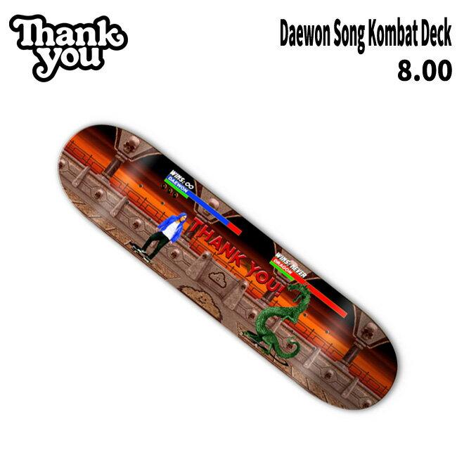 パーツ, デッキ 10 THANK YOU DAEWON SONG KOMBAT 8.2532 THANK YOU SKATEBOARDS deck