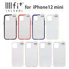 IIIIfit(clear)iPhone12mini対応ケース