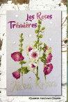 クロスステッチ刺繍図案 Isabelle HV イザベルHVLes Roses Tremieres 葵 花