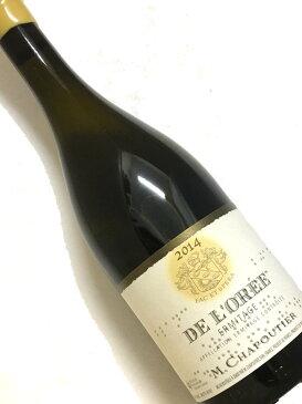 2014年 シャプティエ エルミタージュ ド ロレ 750ml フランス ローヌ 白ワイン