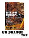 5月21日(木)に行われる大阪のHARDCOREイベント!前売りチケット 【JUST LOOK AROUND vol.12】