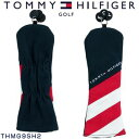 トミーヒルフィガー ゴルフ フェアウェイウッド用 ハンプ ヘッドカバー THMG9SH2