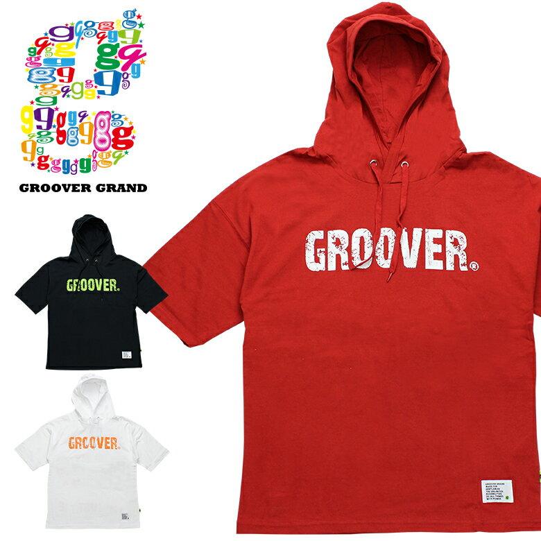GROOVER GRAND グルーバーグランド Tシャツ パーカー メンズ 半袖Tシャツ フード付 Tee 英字ロゴ バックプリント カラフル ビッグシルエット XXL 2XL 2L 3L 大きいサイズ ストリート系 ファッション ダンス B系 かっこいい ブラック ホワイト ネイビー