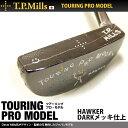 T.P.MILLS/TPミルズ HAWKER/ホーカー ダークメッキ仕上げツアーリングプロモデルTOURING PRO MO...