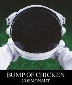 BUMP OF CHICKEN/COSMONAUT [Blu-ray]