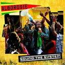 輸入盤 ALBOROSIE / SOUND THE SYSTEM [CD]