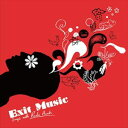 EXIT MUSIC: SONGS WITH RADIO HEADS [CD]