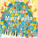 藤田真央(p) / passage ショパン:ピアノ・ソナタ第3番 [CD]