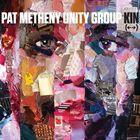 [CD]PAT METHENY UNITY GROUP パット・メセニー・ユニティ・グループ/KIN (←→)【輸入盤】