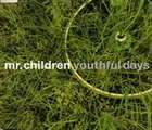 Mr.Children / youthful days [CD]