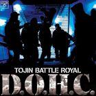 [CD] TOJIN BATTLE ROYAL/D.O.H.C