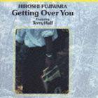 藤原ヒロシ / Getting Over You [CD]