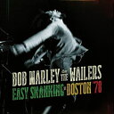 輸入盤 BOB MARLEY & THE WAILERS / EASY SKANKING IN BOSTON 78 (LTD) [2LP]
