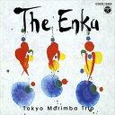 [CD] 東京マリンバ・トリオ/The Enka(オンデマンドCD)