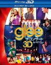 [Blu-ray] glee/グリー ザ・コンサート・ムービー 3Dブ...